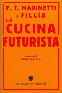 Il manifesto della cucina futurista