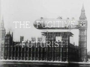 The Fugitive Futurist (1924)