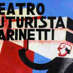 Il teatro totale futurista